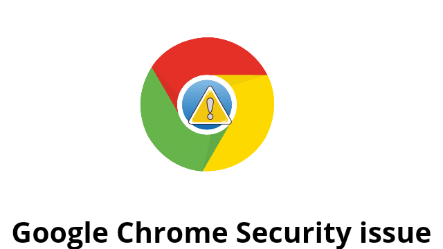 Google chrome issue